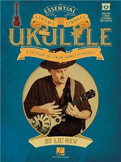 Lil' Rev: Essential Strums & Strokes For Ukulele (Book/Online Video) Books and Digital Audio | Ukulele