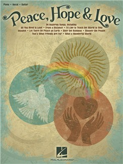 Peace, Hope & Love: 34 Inspiring Songs (PVG) Books | Piano, Vocal & Guitar