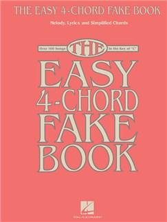 The Easy 4-Chord Fake Book Books | Melody Line, Lyrics & Chords