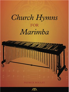 Church Hymns For Marimba Books | Marimba, Vibraphone