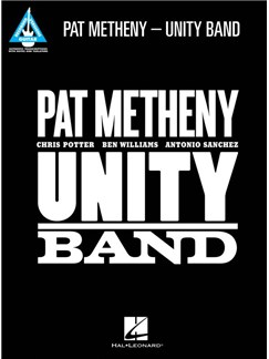 Pat Metheny: Unity Band - Guitar Recorded Versions Books | Guitar Tab