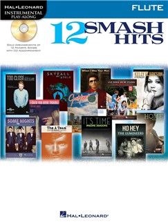 Hal Leonard Instrumental Play-Along: 12 Smash Hits (Flute) Books and CDs | Flute