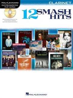 Hal Leonard Instrumental Play-Along: 12 Smash Hits (Clarinet) Books | Clarinet