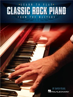 Learn To Play Classic Rock Piano From The Masters Livre | Piano