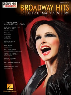 Broadway Hits: Original Keys For Female Singers Books | Piano & Vocal