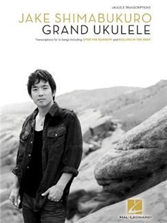 Jake Shimabukuro: Grand Ukulele Books | Ukulele