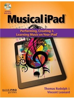 Musical iPad: Performing, Creating And Learning Music On Your iPad Books and CD-Roms / DVD-Roms |