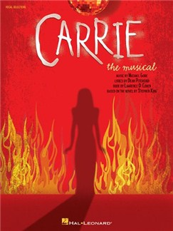 Carrie: The Musical - Vocal Selections Books | Voice, Piano Accompaniment