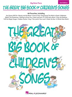 The Great Big Book Of Children's Songs: 2nd Edition Books | Piano, Keyboard