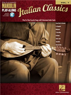 Mandolin Play-Along Volume 7: Italian Classics (Book/Online Audio) Books and Digital Audio | Mandolin