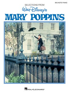 Big Note Vocal Selections: Mary Poppins Books | Piano