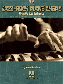 Jazz-Rock Piano Chops: Firing Up Your Technique Books and CDs | Piano, Keyboard