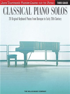 John Thompson's Modern Course: Classical Piano Solos - Third Grade Books | Piano