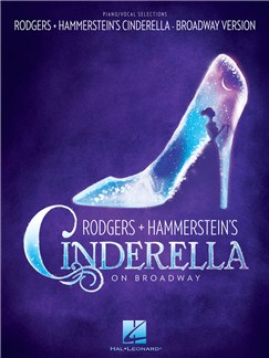 Rodgers & Hammerstein's Cinderella On Broadway Books | Piano & Vocal
