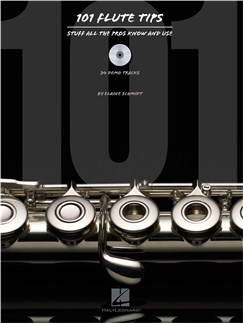 101 Flute Tips: Stuff All The Pros Know And Use Books and CDs | Flute