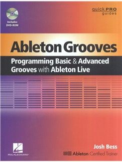 Ableton Grooves: Programming Basic And Advanced Grooves With Ableton Live Books and CD-Roms / DVD-Roms |