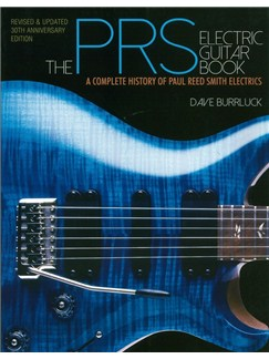 Dave Burrluck: The PRS Electric Guitar Book: A Complete History Of Paul Reed Smith Electrics Books |