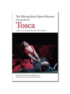 The Metropolitan Opera Presents: Puccini's Tosca Books | Opera
