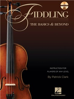 Fiddling: The Basics & Beyond Books and CDs | Violin