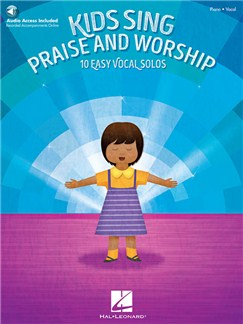 Kids Sing Praise And Worship: 10 Easy Vocal Songs (Book/Online Audio) Audio Digitale et Livre | Chant et Piano