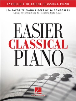 Anthology Of Easier Classical Piano: 174 Favorite Piano Pieces By 44 Composers Books | Piano
