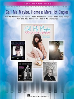 Pop Piano Hits: Call Me Maybe, Home & More Hot Singles Books | Piano, Vocal & Guitar
