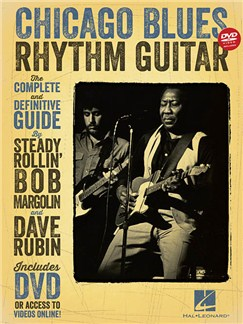 Chicago Blues Rhythm Guitar: The Complete Definitive Guide (Book/DVD) Books and DVDs / Videos | Guitar