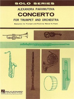 Alexandra Pakhmutova: Concerto For Trumpet And Orchestra Books | Trumpet, Orchestra