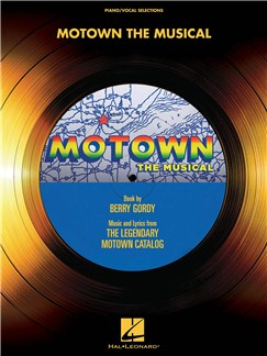 Motown: The Musical - Vocal Selections Books | Voice, Piano Accompaniment