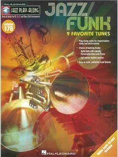 Jazz Play-Along Volume 178: Jazz/Funk - 9 Favorite Tunes (Book/Online Audio) Books and Digital Audio | Bass Clef Instruments, B Flat Instruments, C Instruments, E Flat Instruments