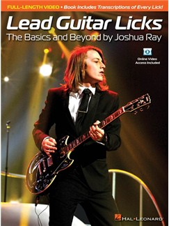 Lead Guitar Licks: The Basics And Beyond By Joshua Ray (Book/Online Video) Books and Digital Audio | Guitar