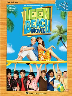 Teen Beach Movie Books | Piano, Vocal & Guitar