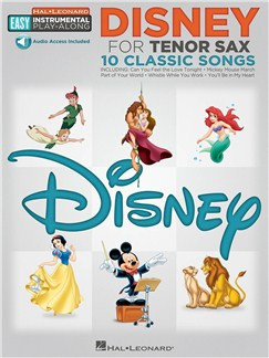 Tenor Sax Easy Instrumental Play-Along: Disney (Book/Online Audio) Books and Digital Audio | Tenor Saxophone