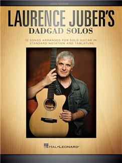 Laurence Juber's DADGAD Solos Books | Guitar