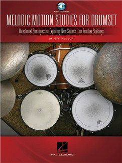 Jeff Salisbury: Melodic Motion Studies For Drumset Books and Digital Audio | Drums