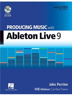 Producing Music With Ableton Live 9 (Book/DVD) Books and DVDs / Videos |