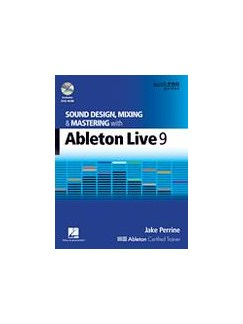 Sound Design, Mixing & Mastering With Ableton Live 9 Books and DVDs / Videos |