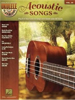 Ukulele Play-Along Volume 30: Acoustic Songs (Book/CD) Books and CDs | Ukulele