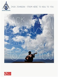 Jack Johnson: From Here To Now To You - Guitar Recorded Version Books | Guitar