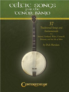 Celtic Songs For The Tenor Banjo Books | Banjo, Banjo Tab