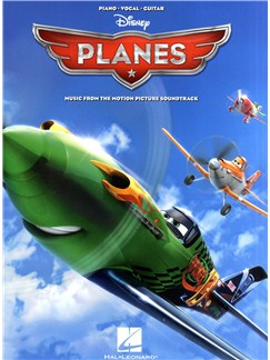 Planes: Music From The Motion Picture Soundtrack Books | Piano, Vocal & Guitar