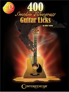 400 Smokin' Bluegrass Guitar Licks Books and CDs | Guitar