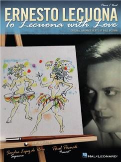 Ernesto Lecuona: To Lecuona with Love Books | Piano & Vocal