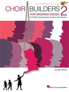 Choir Builders For Growing Voices: 2 Books and CDs | Choral