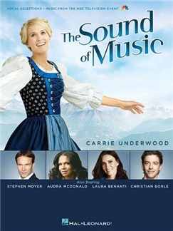 The Sound Of Music: 2013 Television Broadcast Books | Piano & Vocal