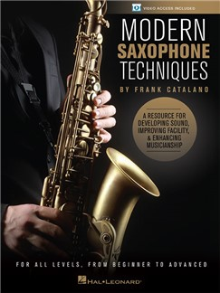 Frank Catalano: Modern Saxophone Techniques (Book/Online Video) Books and Digital Audio | Saxophone