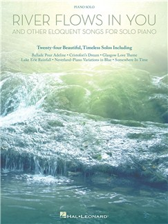 River Flows In You And Other Eloquent Songs For Solo Piano Livre | Piano