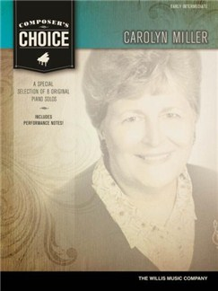 Composer's Choice: Carolyn Miller Books | Piano, Keyboard