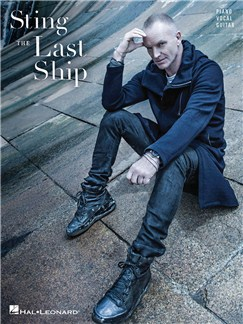 Sting: The Last Ship Books | Piano, Vocal & Guitar