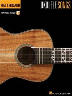 Hal Leonard Ukulele Method: Ukulele Songs (Book/Online Audio) Books and Digital Audio | Ukulele